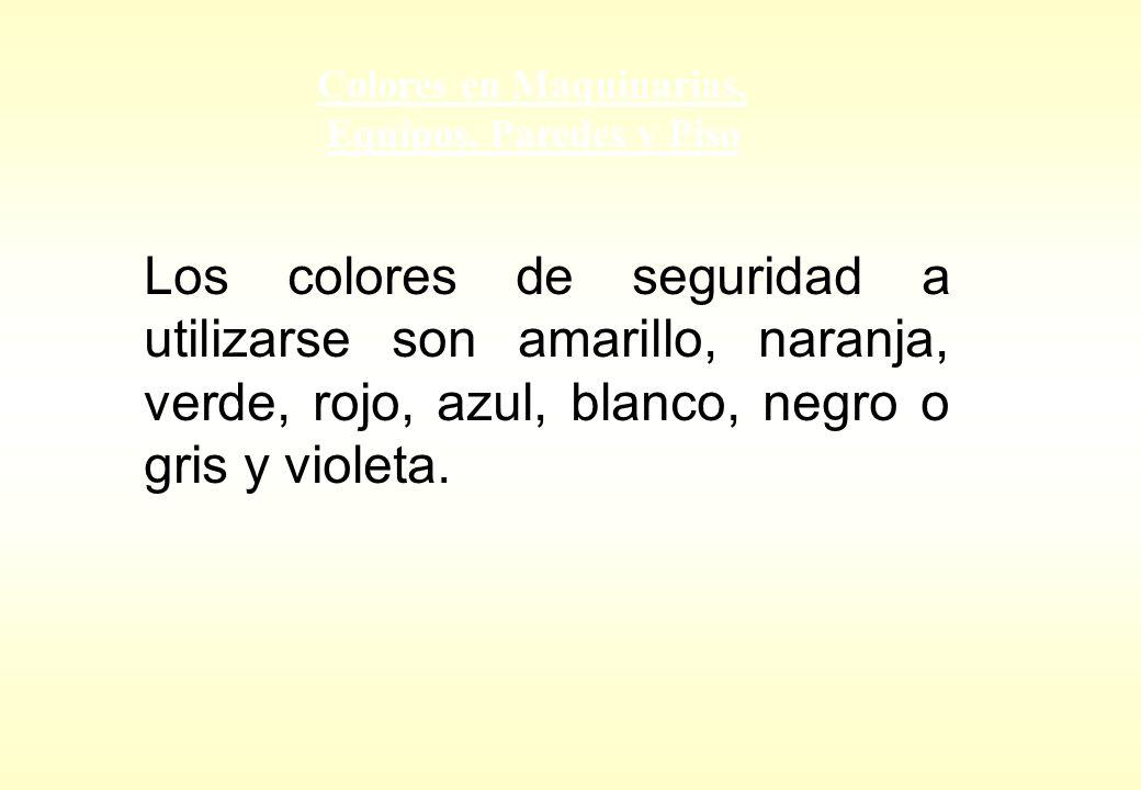 Colores en Maquinarias, Equipos. Paredes y Piso