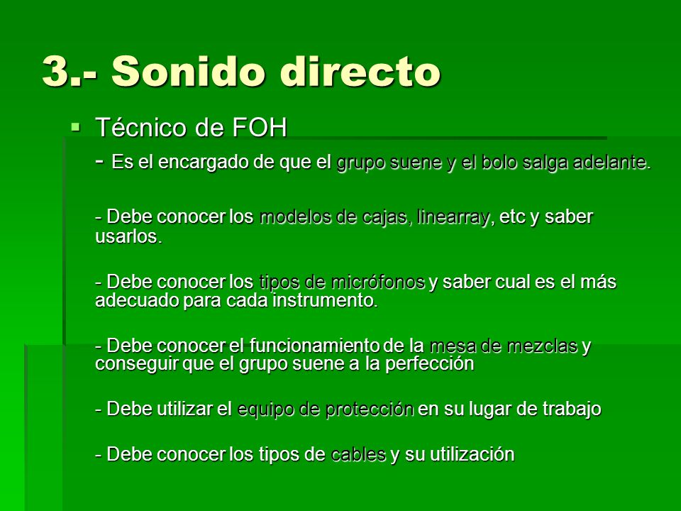 3.- Sonido directo Técnico de FOH