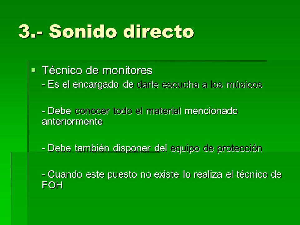 3.- Sonido directo Técnico de monitores