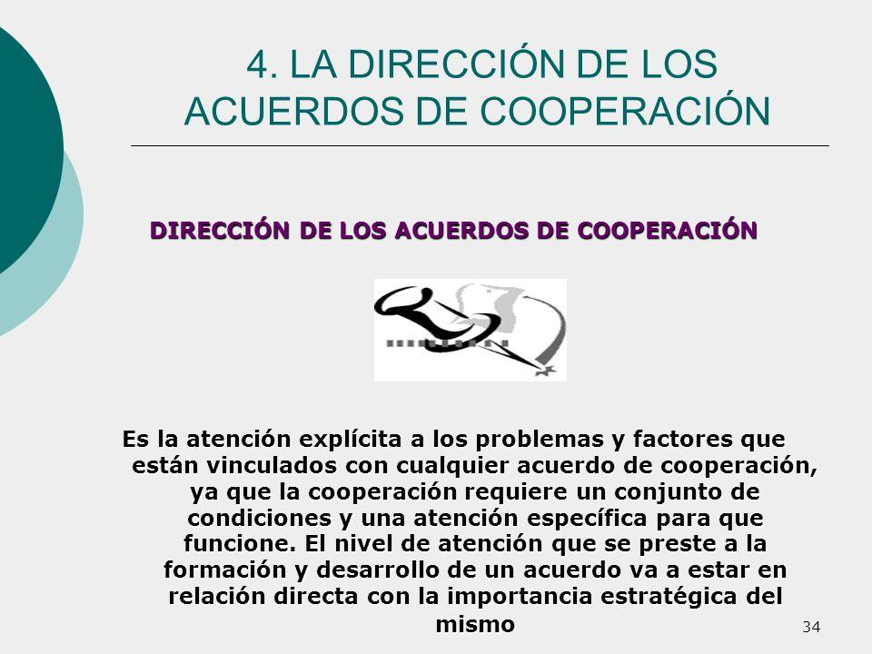 4. LA DIRECCIÓN DE LOS ACUERDOS DE COOPERACIÓN