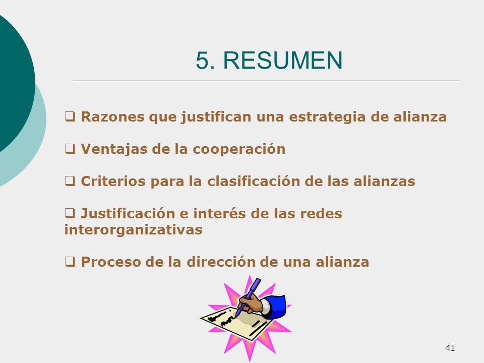 5. RESUMEN Razones que justifican una estrategia de alianza