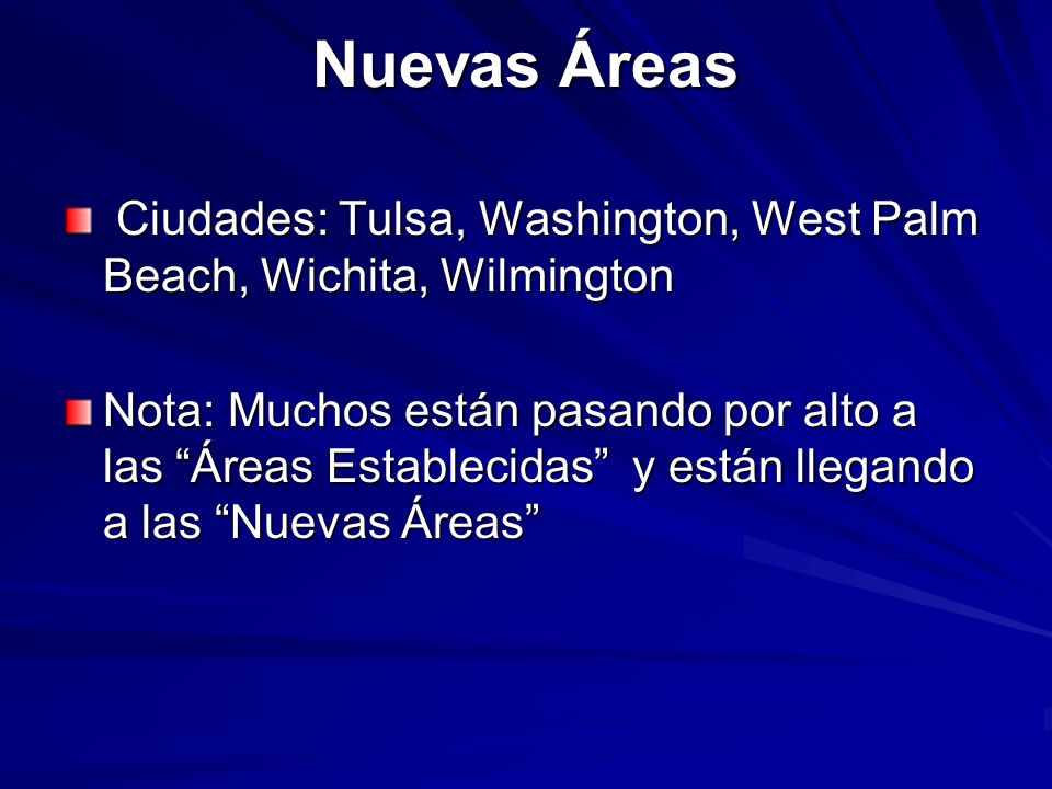 Nuevas Áreas Ciudades: Tulsa, Washington, West Palm Beach, Wichita, Wilmington.