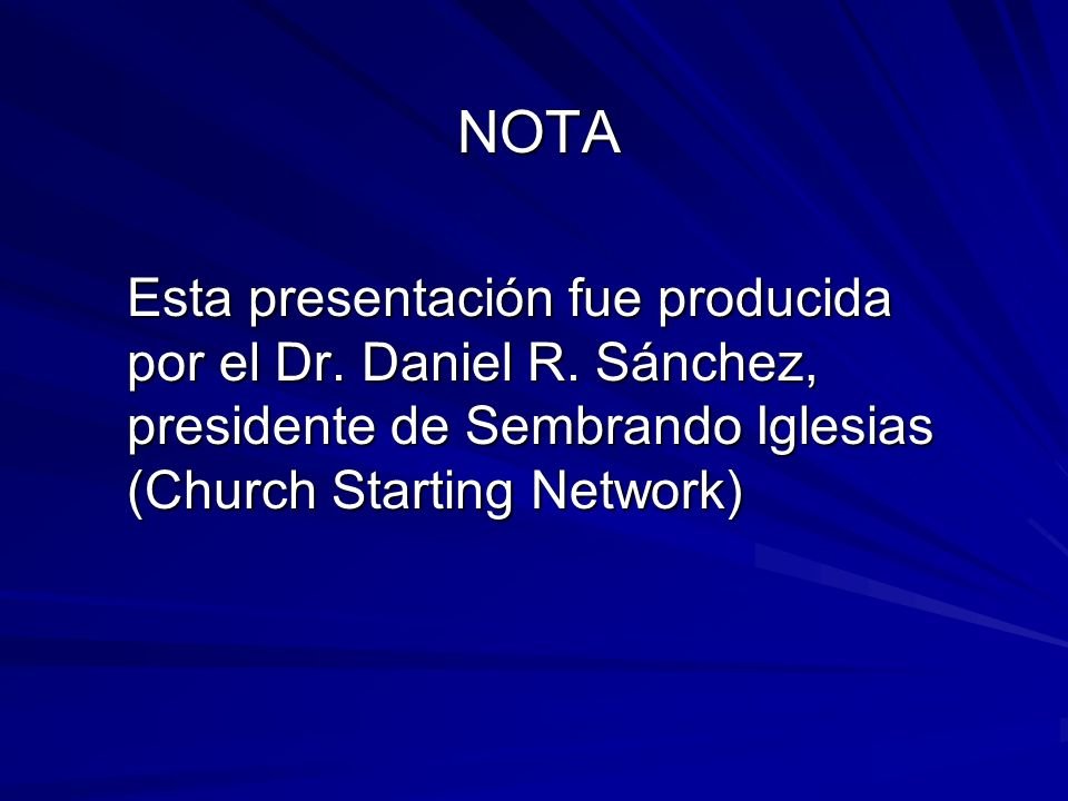 NOTAEsta presentación fue producida por el Dr.Daniel R.