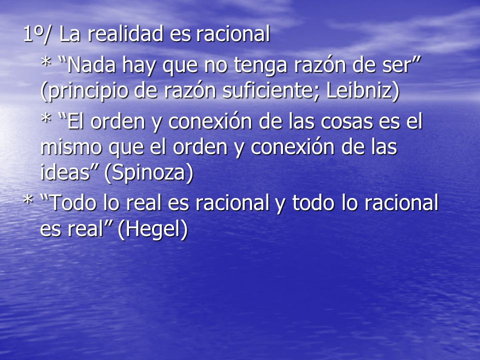 1º/ La realidad es racional