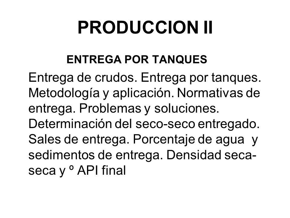 PRODUCCION II ENTREGA POR TANQUES.