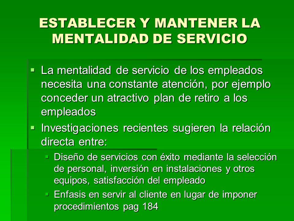 ESTABLECER Y MANTENER LA MENTALIDAD DE SERVICIO