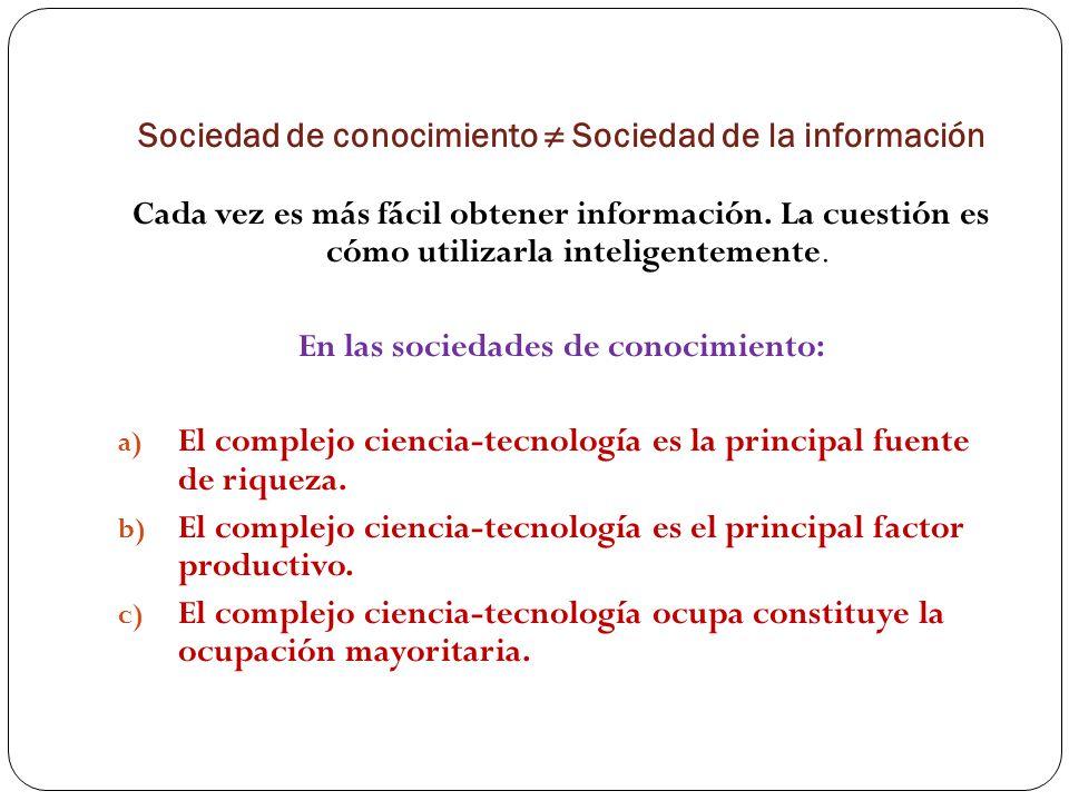 Sociedad de conocimiento ≠ Sociedad de la información