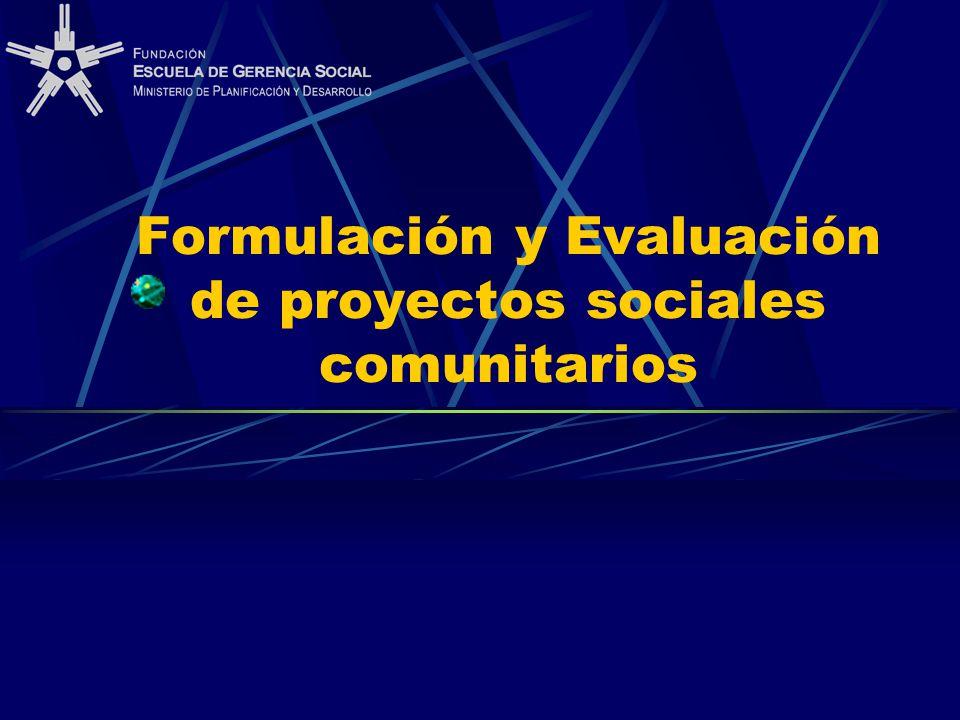 Formulación y Evaluación de proyectos sociales comunitarios
