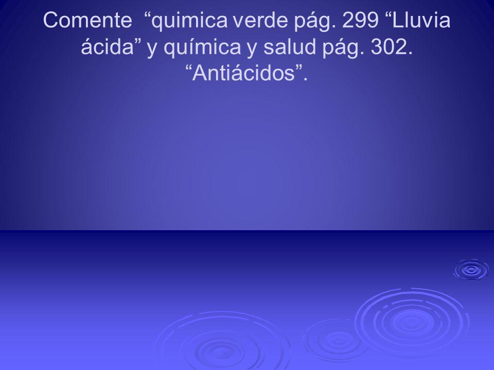 Comente quimica verde pág. 299 Lluvia ácida y química y salud pág