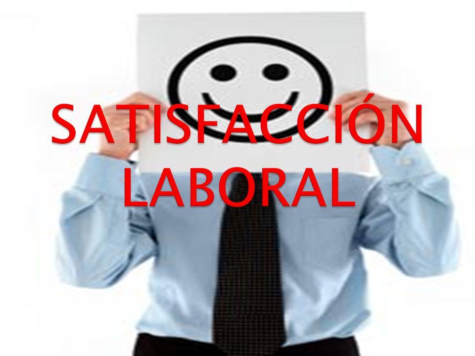 SATISFACCIÓN LABORAL