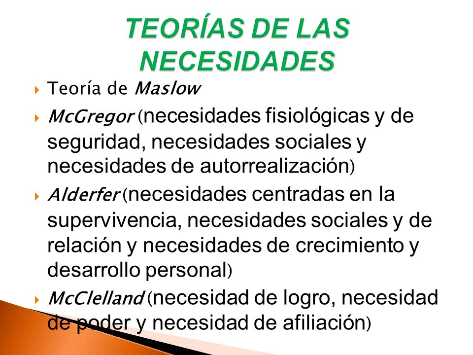 TEORÍAS DE LAS NECESIDADES