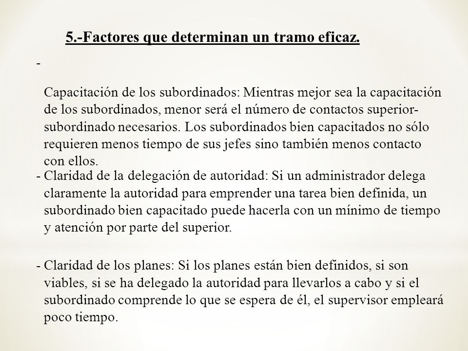 5.-Factores que determinan un tramo eficaz.