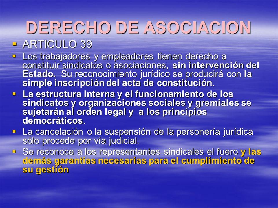 DERECHO DE ASOCIACION ARTICULO 39