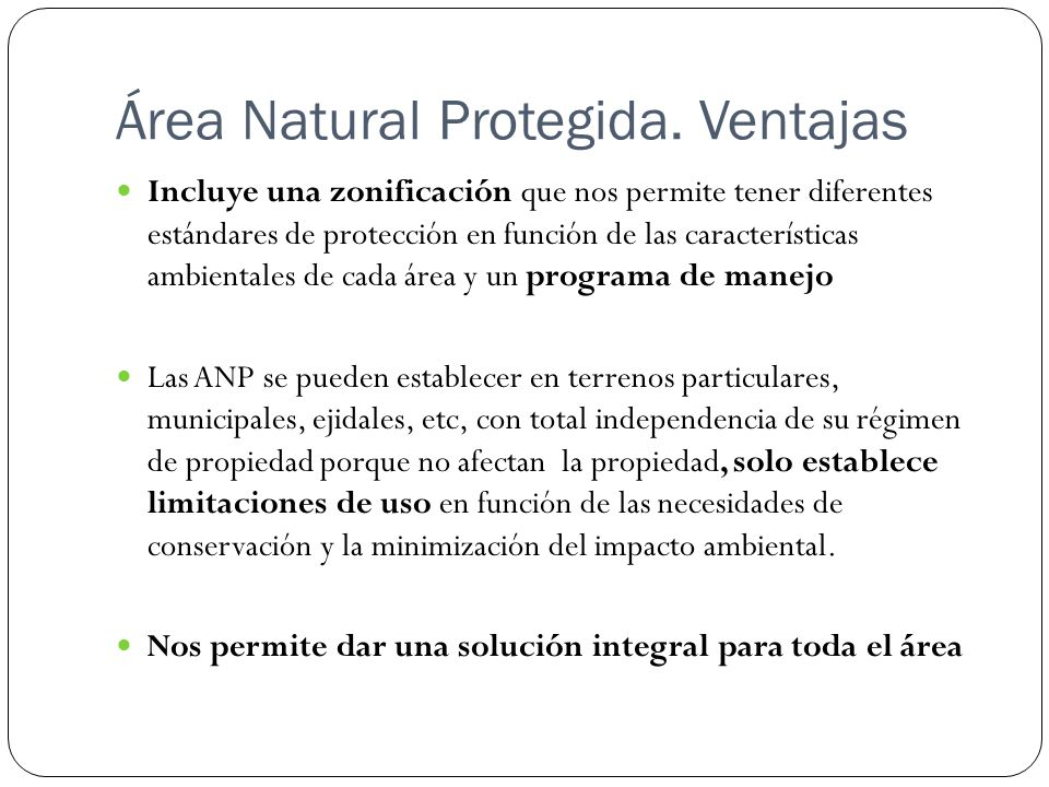 Área Natural Protegida. Ventajas