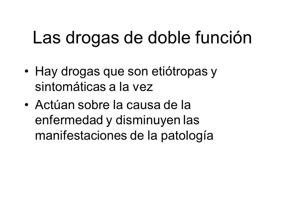 Las drogas de doble función