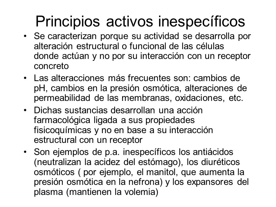 Principios activos inespecíficos