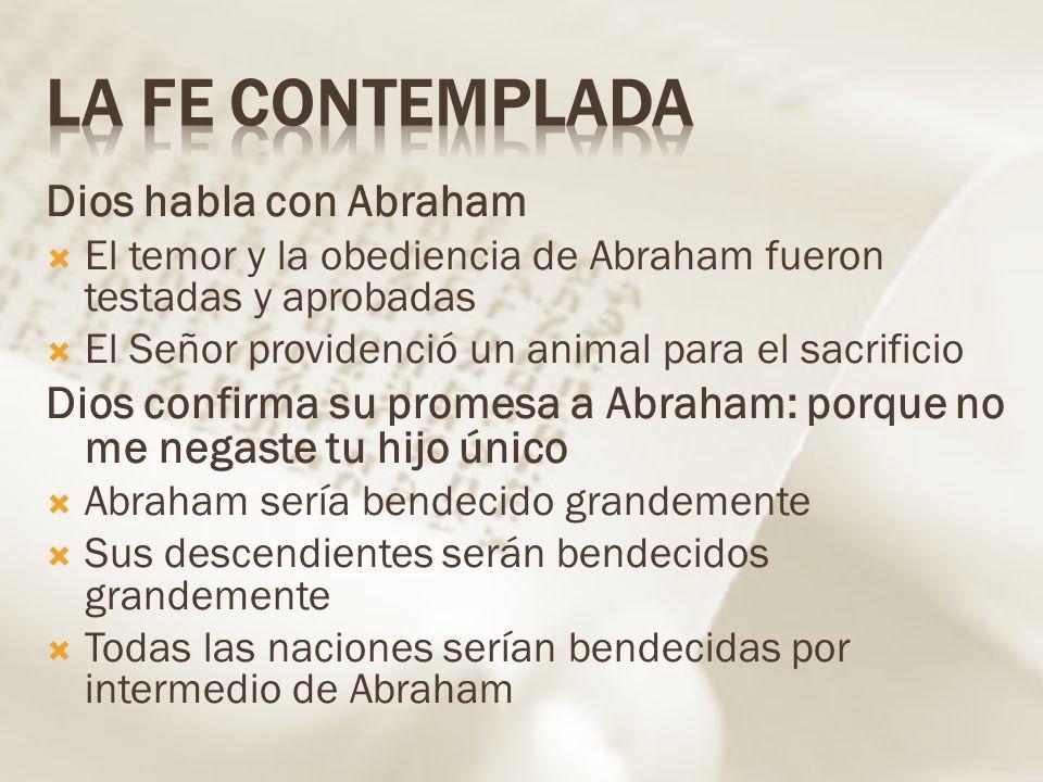 La fe contemplada Dios habla con Abraham