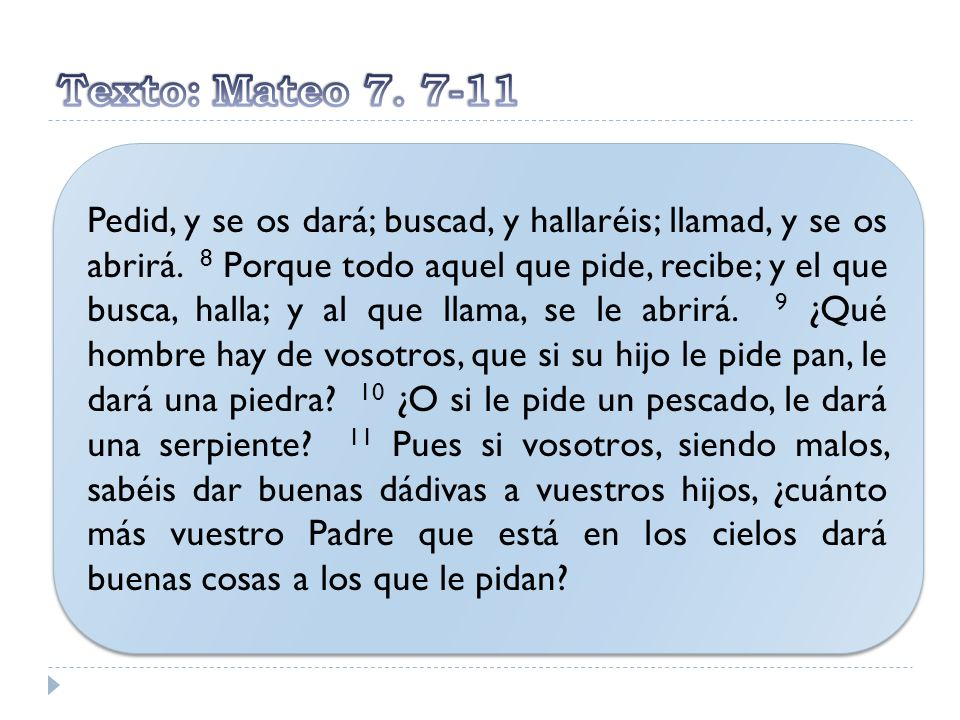 Texto: Mateo 7. 7-11