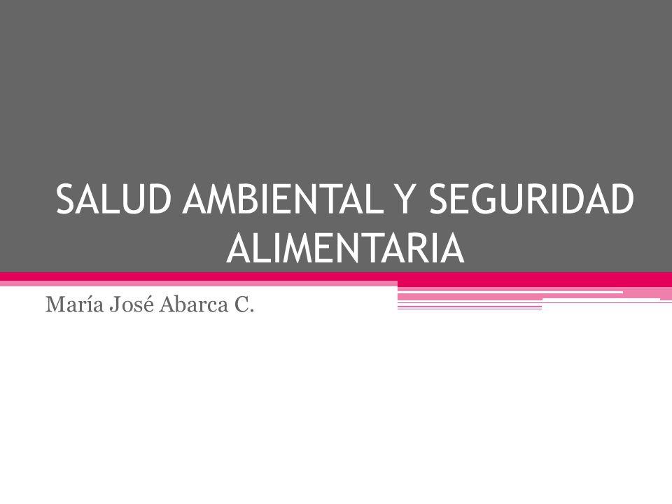 SALUD AMBIENTAL Y SEGURIDAD ALIMENTARIA