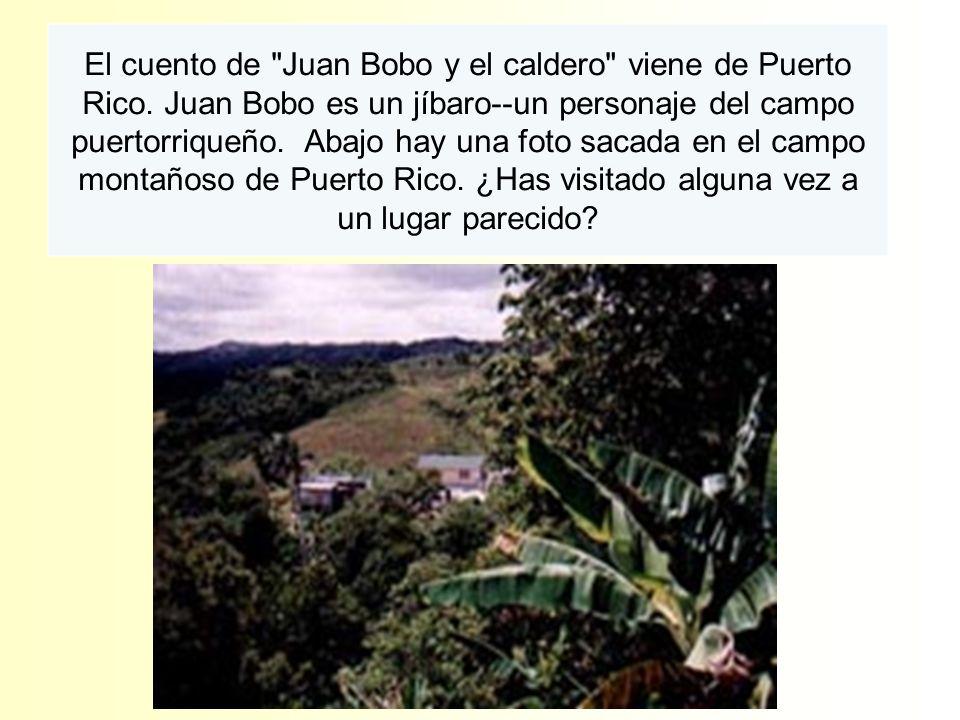 El cuento de Juan Bobo y el caldero viene de Puerto Rico