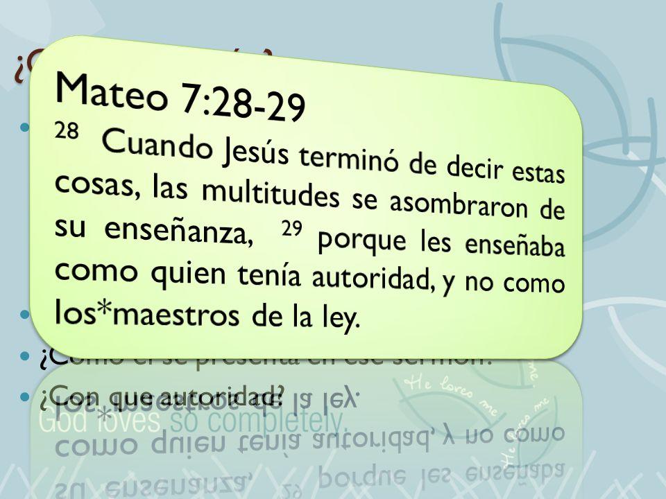 Mateo 7:28-29 ¿Quién es Jesús