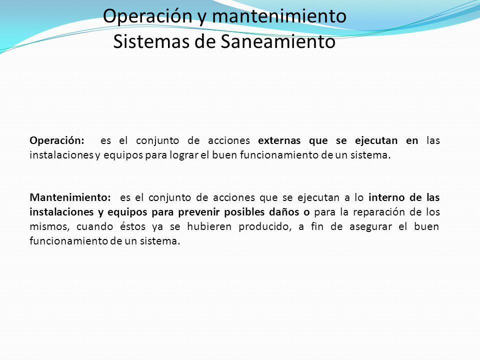 Operación y mantenimiento Sistemas de Saneamiento