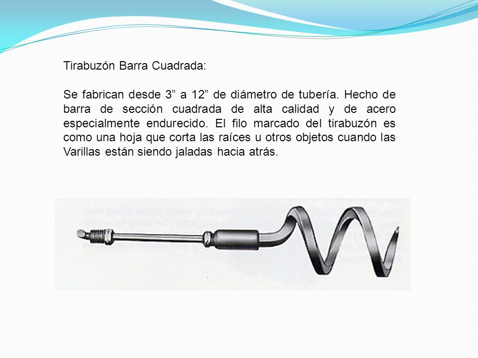 Tirabuzón Barra Cuadrada:
