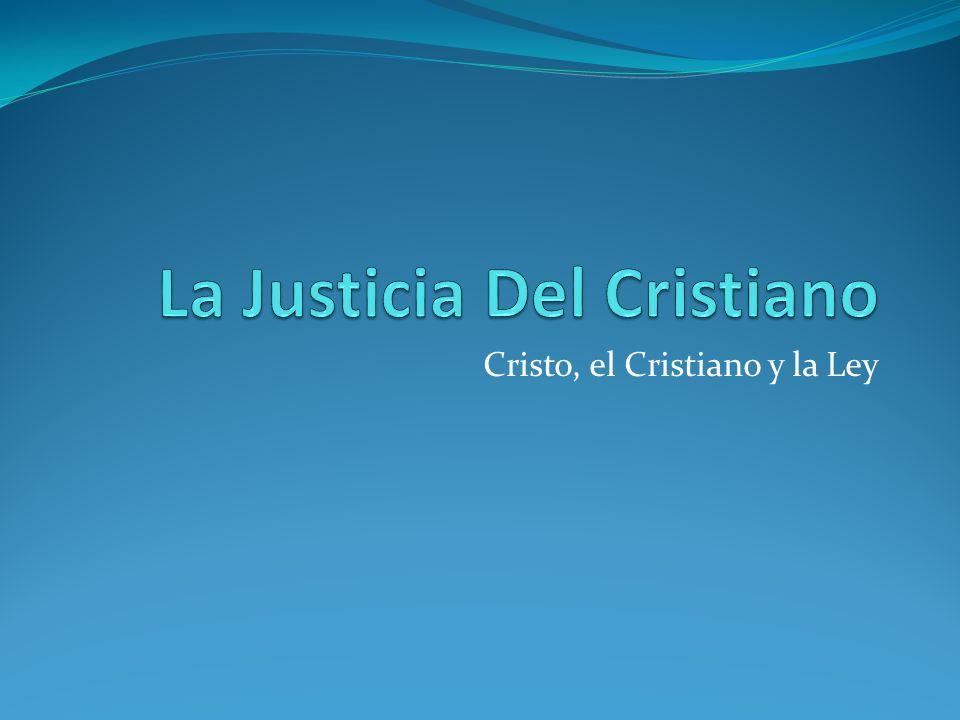 La Justicia Del Cristiano