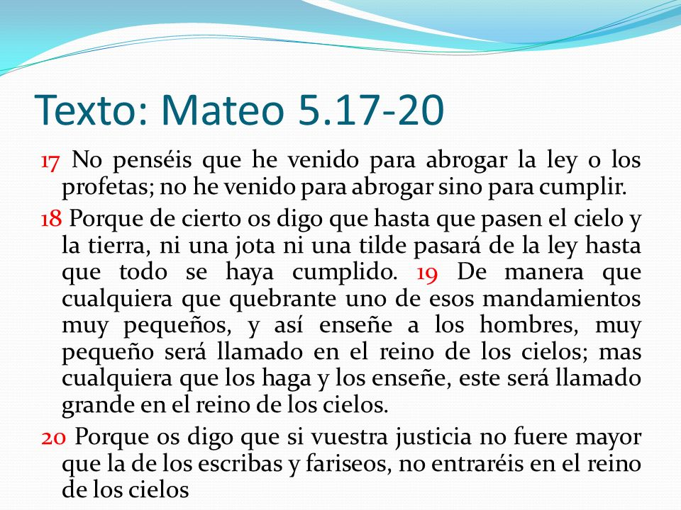 Texto: Mateo 5.17-20