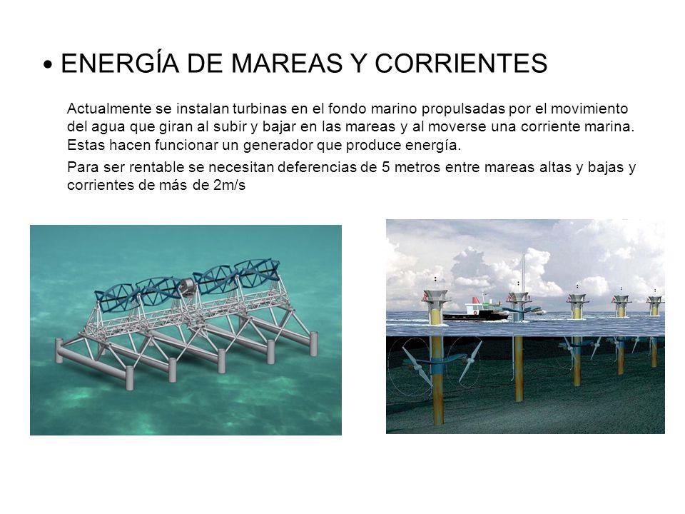 ENERGÍA DE MAREAS Y CORRIENTES