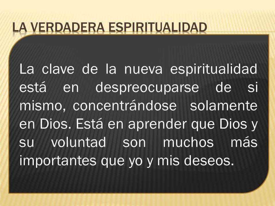 La verdadera espiritualidad