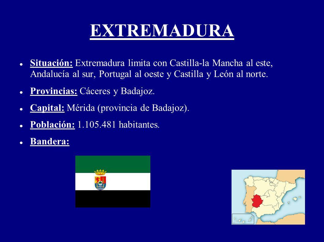 EXTREMADURA Situación: Extremadura limita con Castilla-la Mancha al este, Andalucía al sur, Portugal al oeste y Castilla y León al norte.