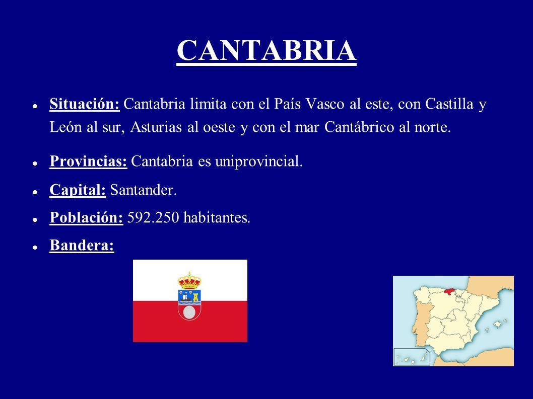 CANTABRIA Situación: Cantabria limita con el País Vasco al este, con Castilla y León al sur, Asturias al oeste y con el mar Cantábrico al norte.
