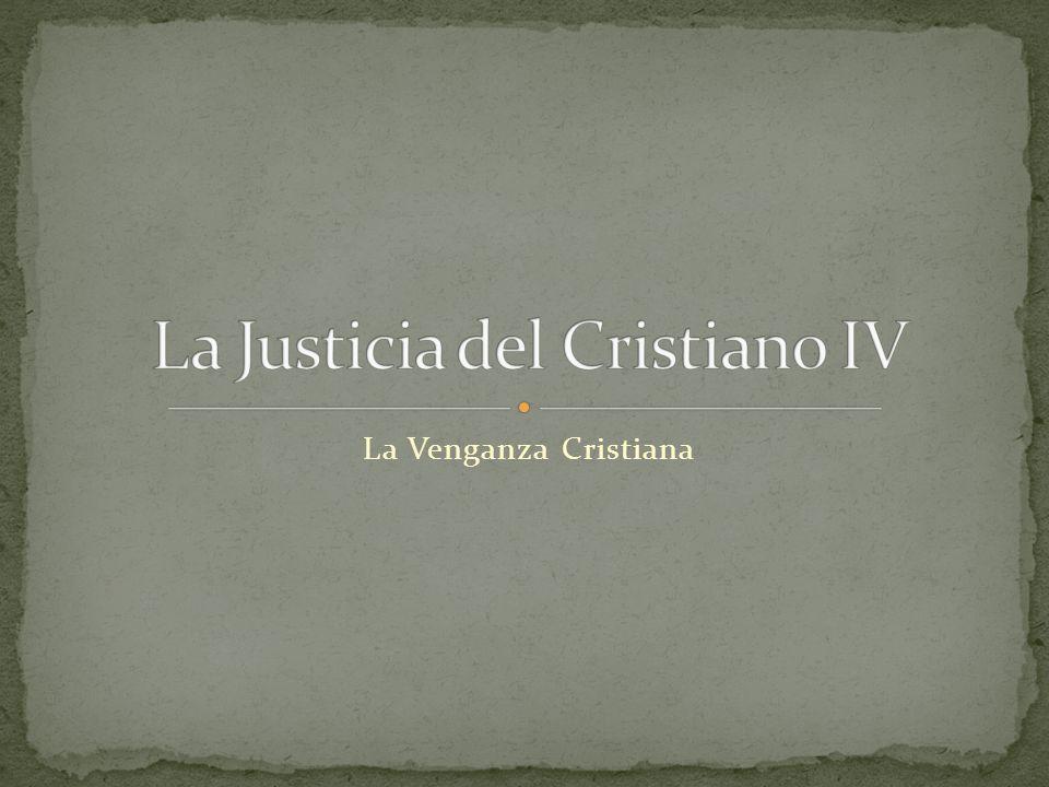 La Justicia del Cristiano IV