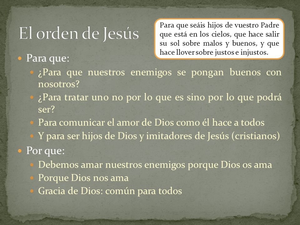 El orden de Jesús Para que: Por que: