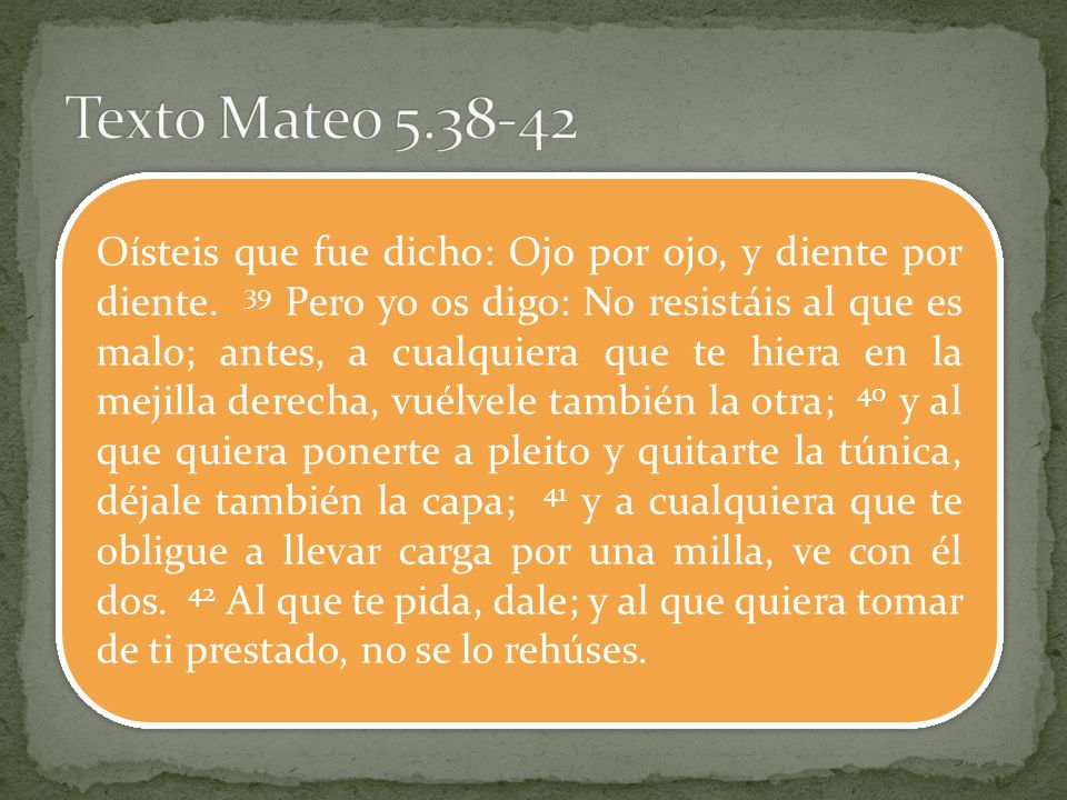 Texto Mateo 5.38-42