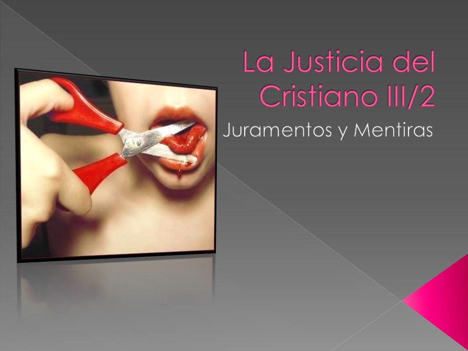 La Justicia del Cristiano III/2