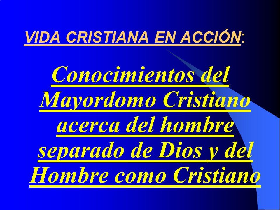 VIDA CRISTIANA EN ACCIÓN:
