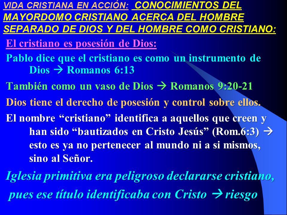 Iglesia primitiva era peligroso declararse cristiano,