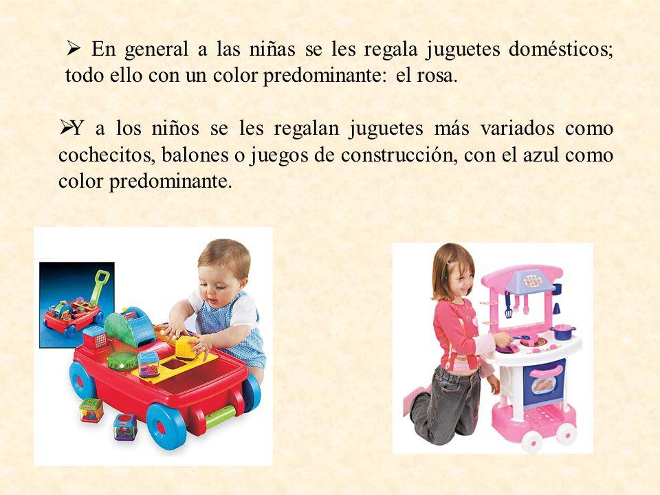 En general a las niñas se les regala juguetes domésticos; todo ello con un color predominante: el rosa.