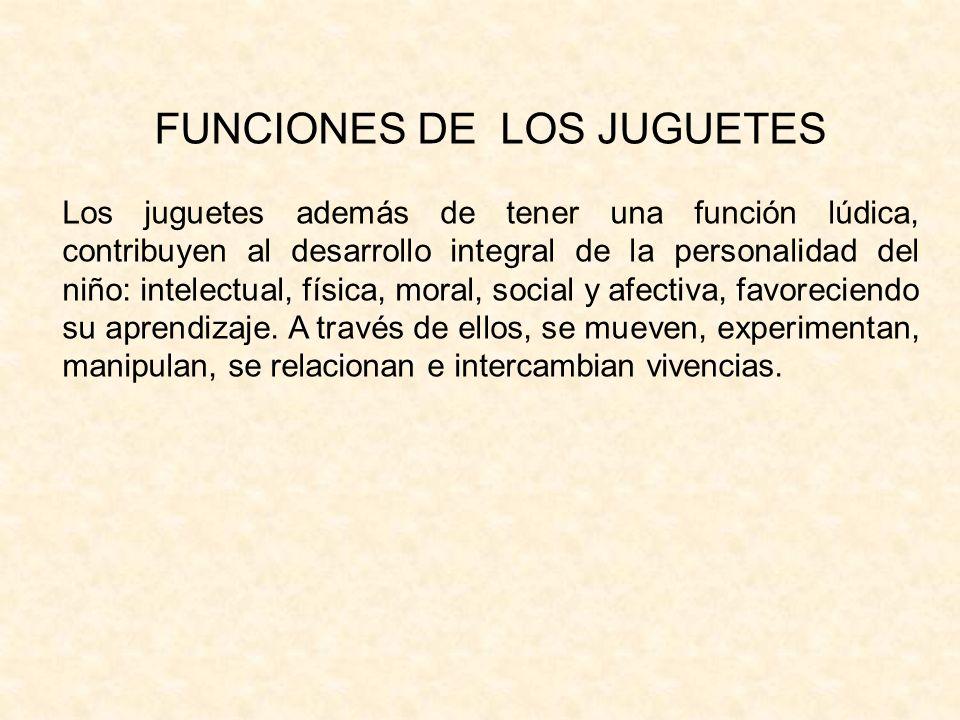 FUNCIONES DE LOS JUGUETES
