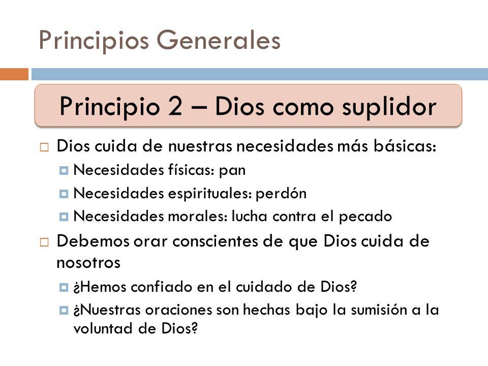 Principio 2 – Dios como suplidor
