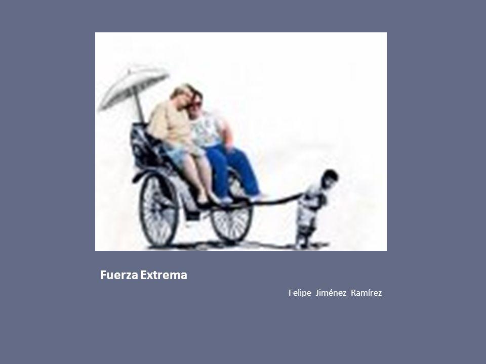 Fuerza Extrema Felipe Jiménez Ramírez