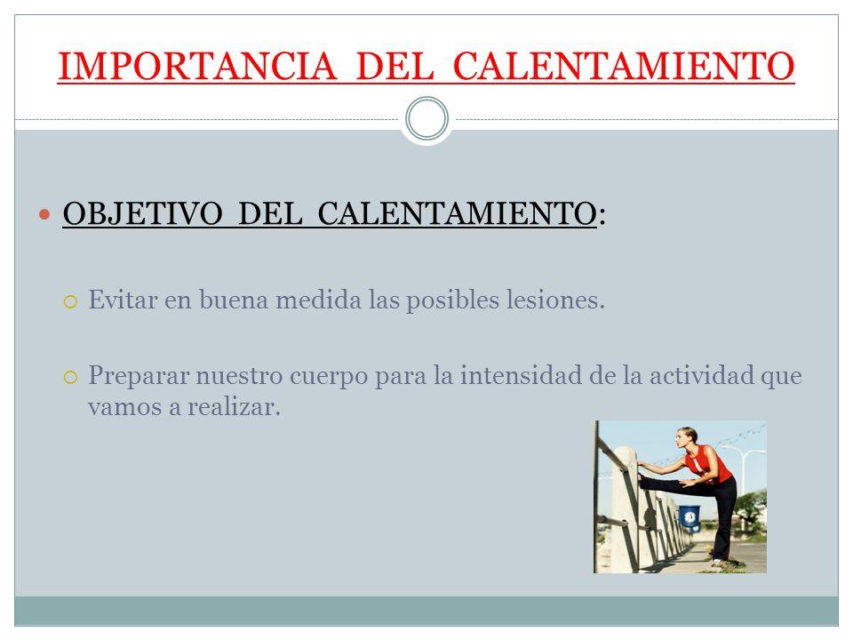 IMPORTANCIA DEL CALENTAMIENTO