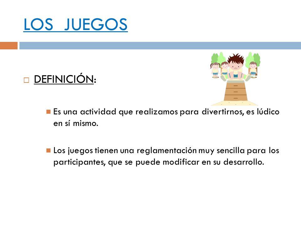 LOS JUEGOS DEFINICIÓN: