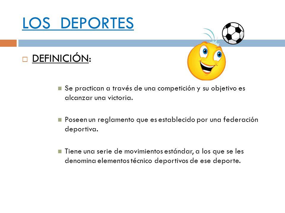 LOS DEPORTES DEFINICIÓN: