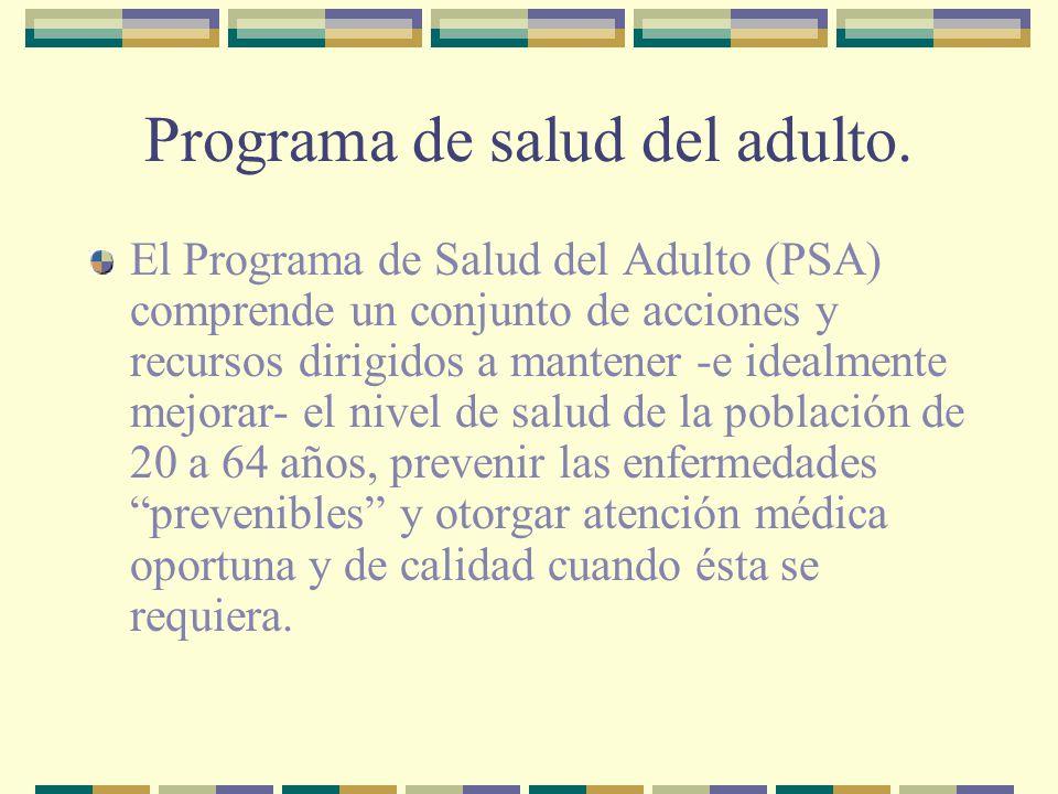 Programa de salud del adulto.