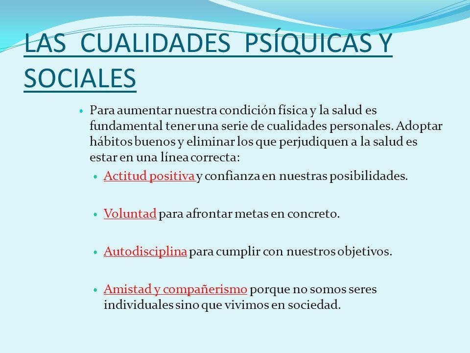 LAS CUALIDADES PSÍQUICAS Y SOCIALES