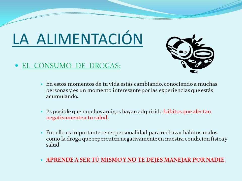 LA ALIMENTACIÓN EL CONSUMO DE DROGAS: