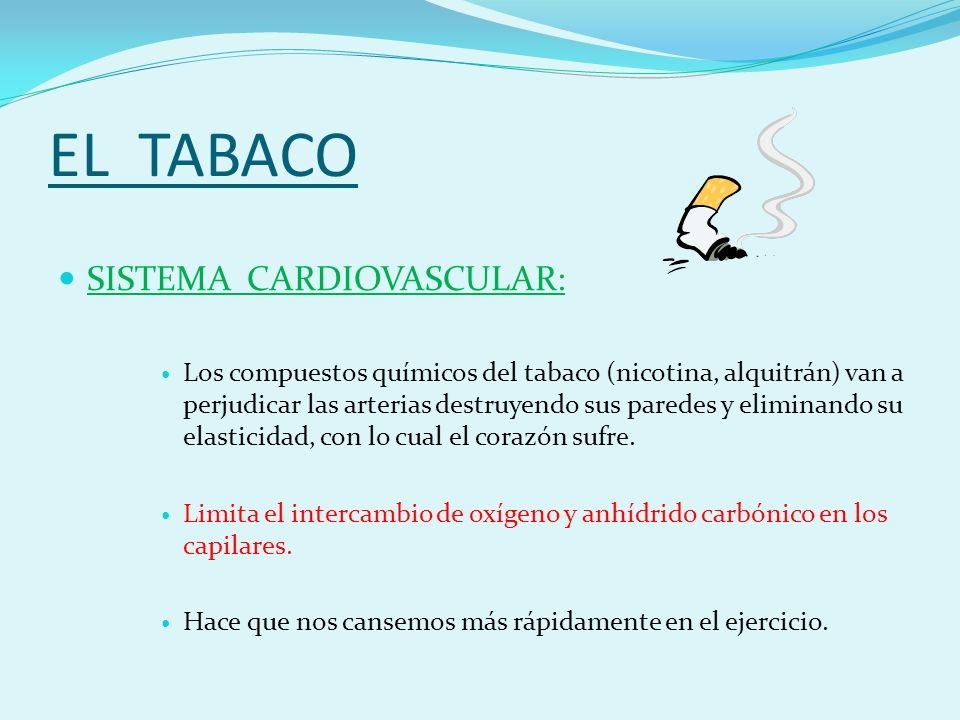 EL TABACO SISTEMA CARDIOVASCULAR: